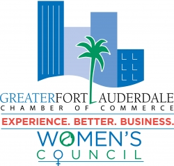 The mission of the Women's Council of the Greater Fort Lauderdale Chamber  of Commerce is to empower and unite women while facilitating their  professional ...
